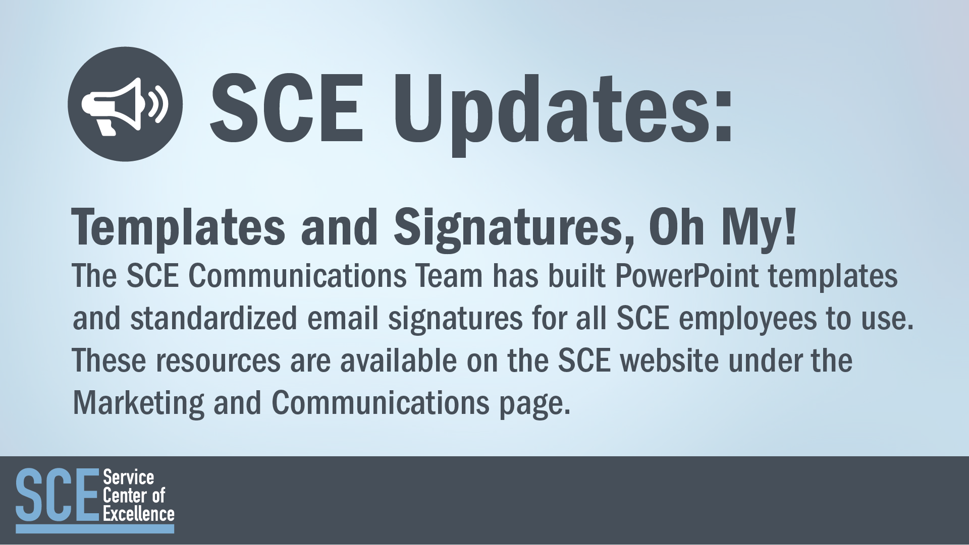 SCE Updates - Templates & Signatures
