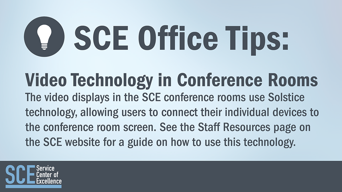 SCE Office Tips - Conference Room Video Technology