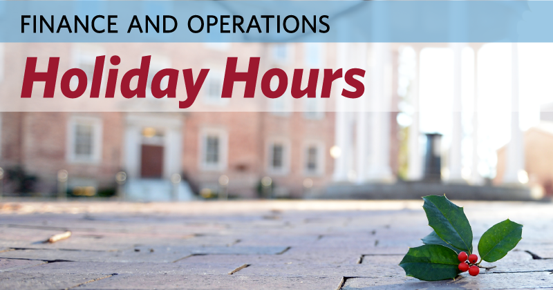Finance and Operations Holiday Hours