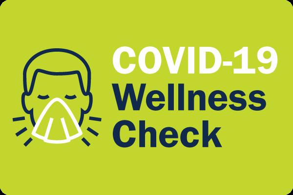 COVID-19 Wellness Check